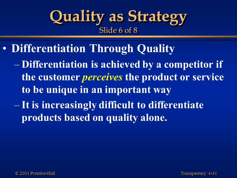 Quality as Strategy Slide 6 of 8