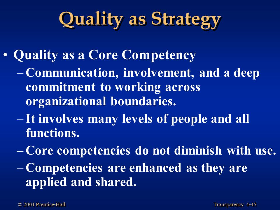 Quality as Strategy Quality as a Core Competency