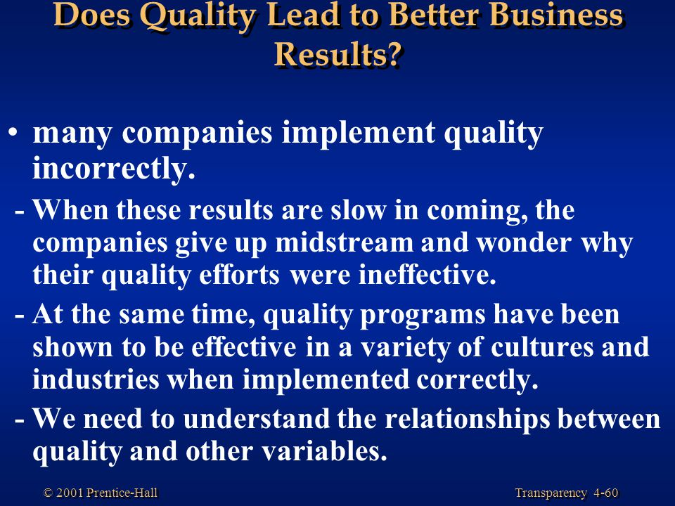 Does Quality Lead to Better Business Results