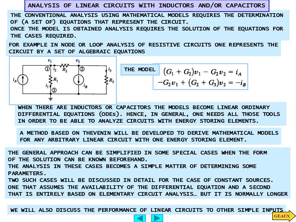 ANALYSIS OF LINEAR CIRCUITS WITH INDUCTORS AND/OR CAPACITORS