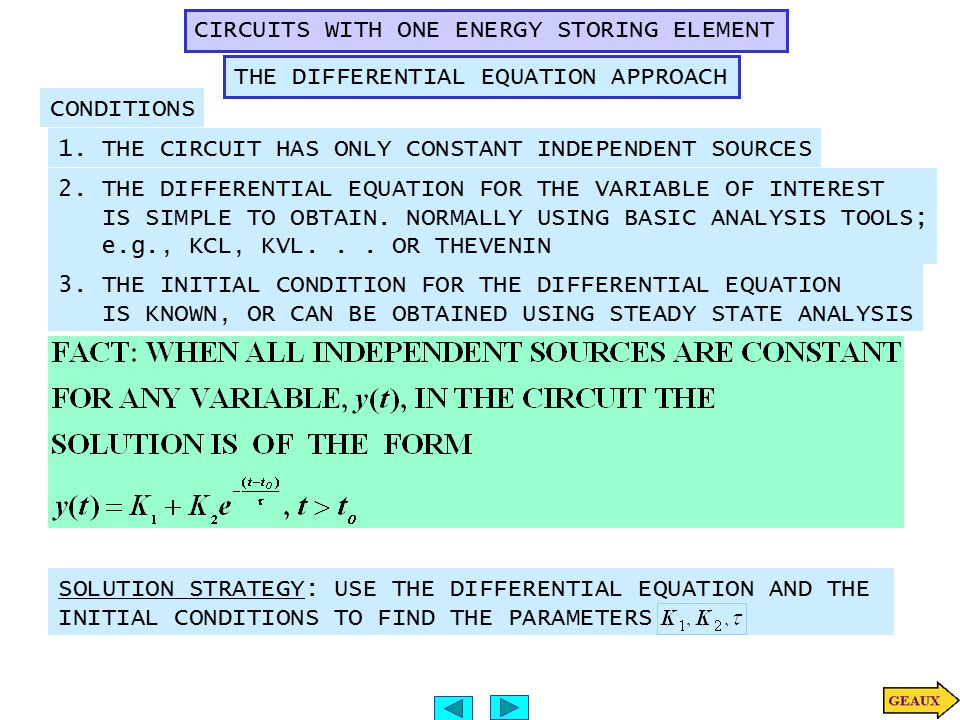 CIRCUITS WITH ONE ENERGY STORING ELEMENT