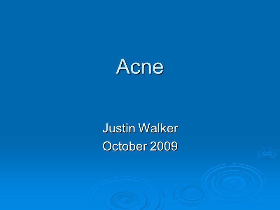 Acne Justin Walker October 2009