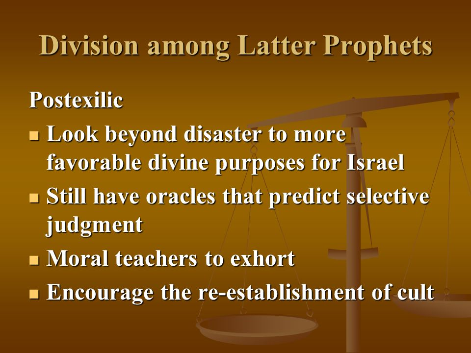 Division among Latter Prophets