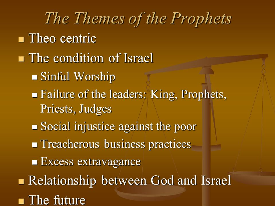 The Themes of the Prophets