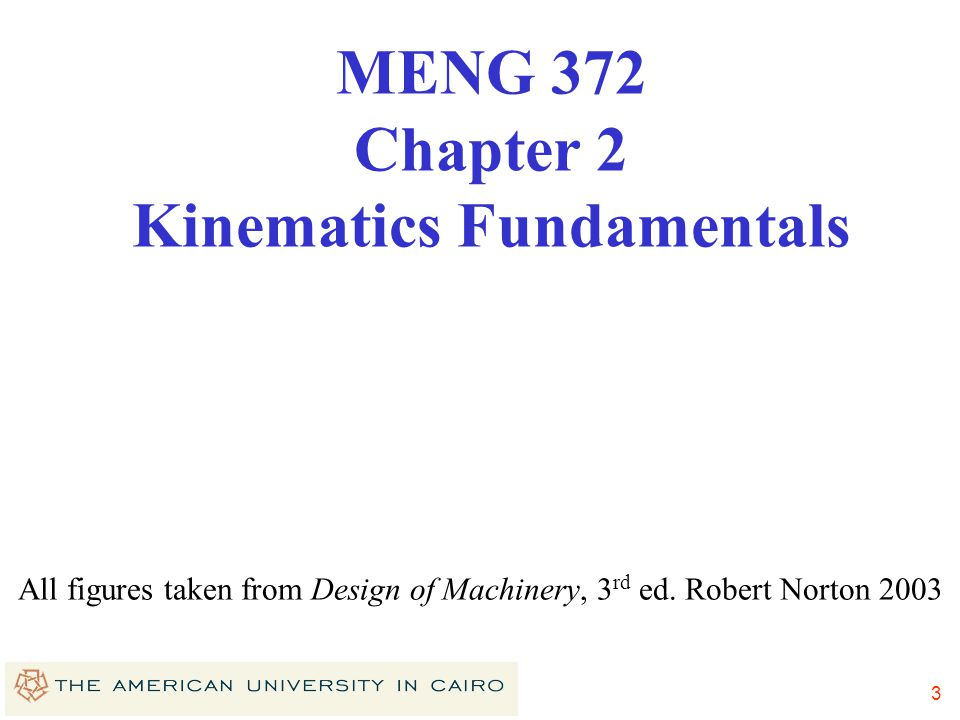 MENG 372 Chapter 2 Kinematics Fundamentals