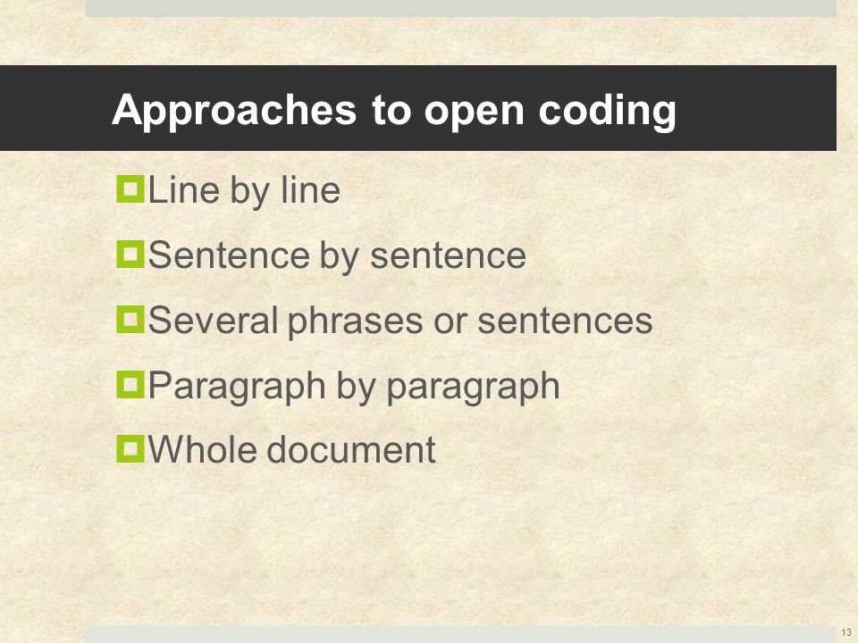 Approaches to open coding