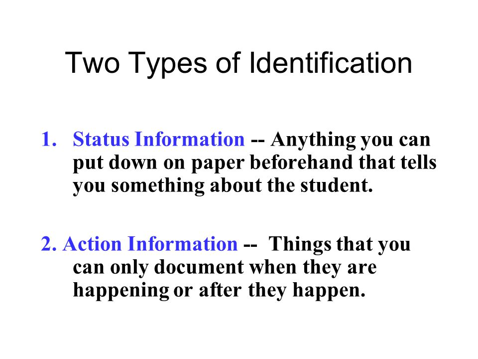 Two Types of Identification