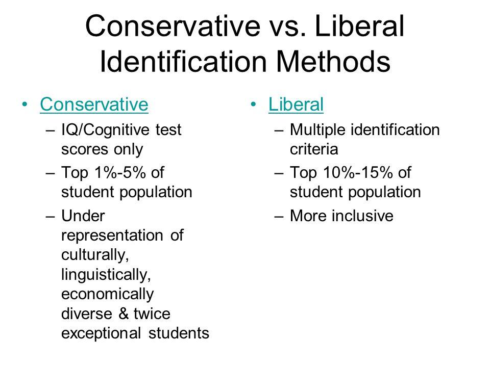 Conservative vs. Liberal Identification Methods