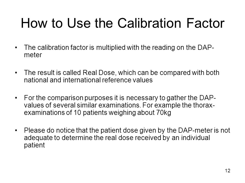 How to Use the Calibration Factor