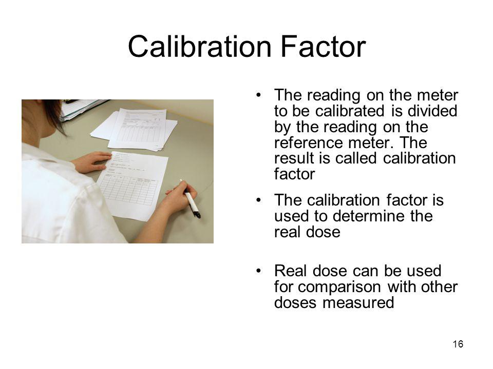 Calibration Factor