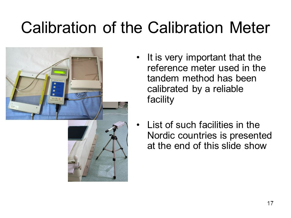 Calibration of the Calibration Meter