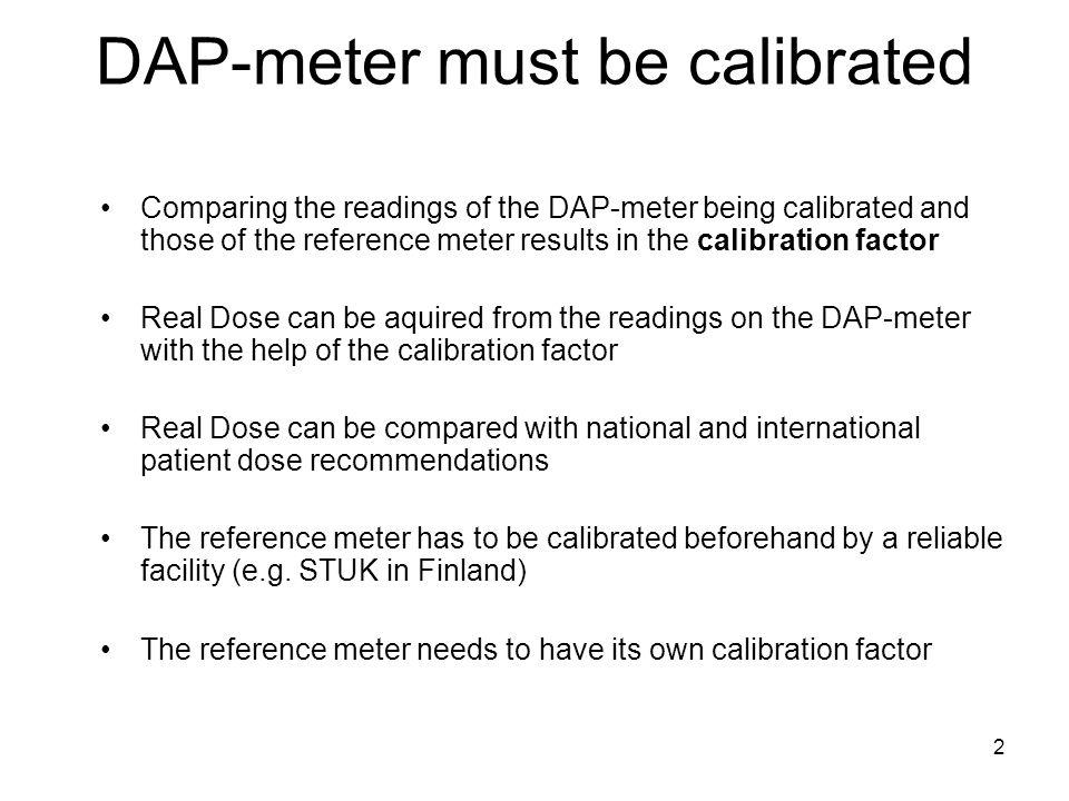 DAP-meter must be calibrated