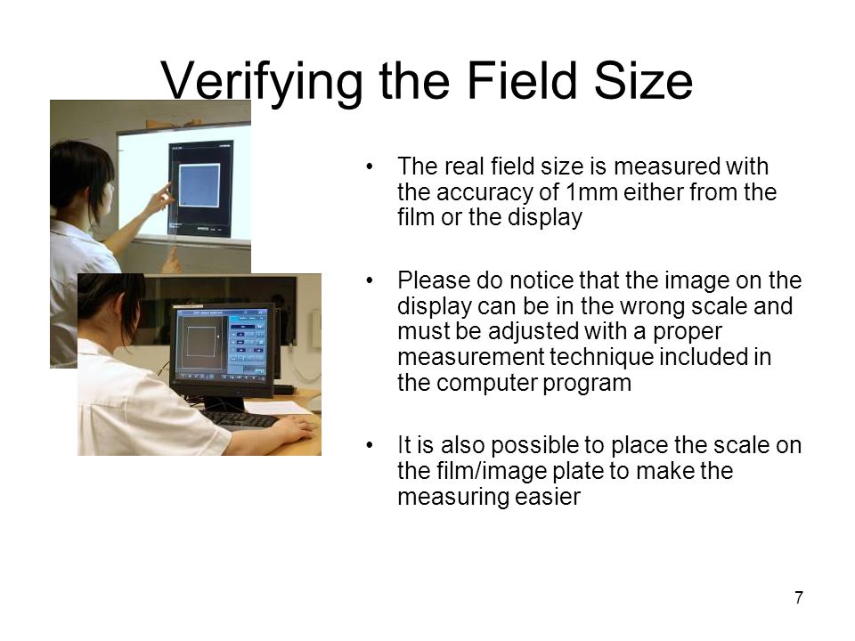 Verifying the Field Size