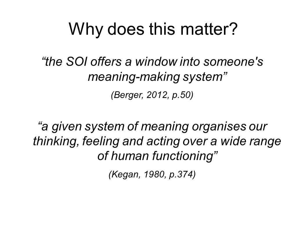 the SOI offers a window into someone s meaning-making system