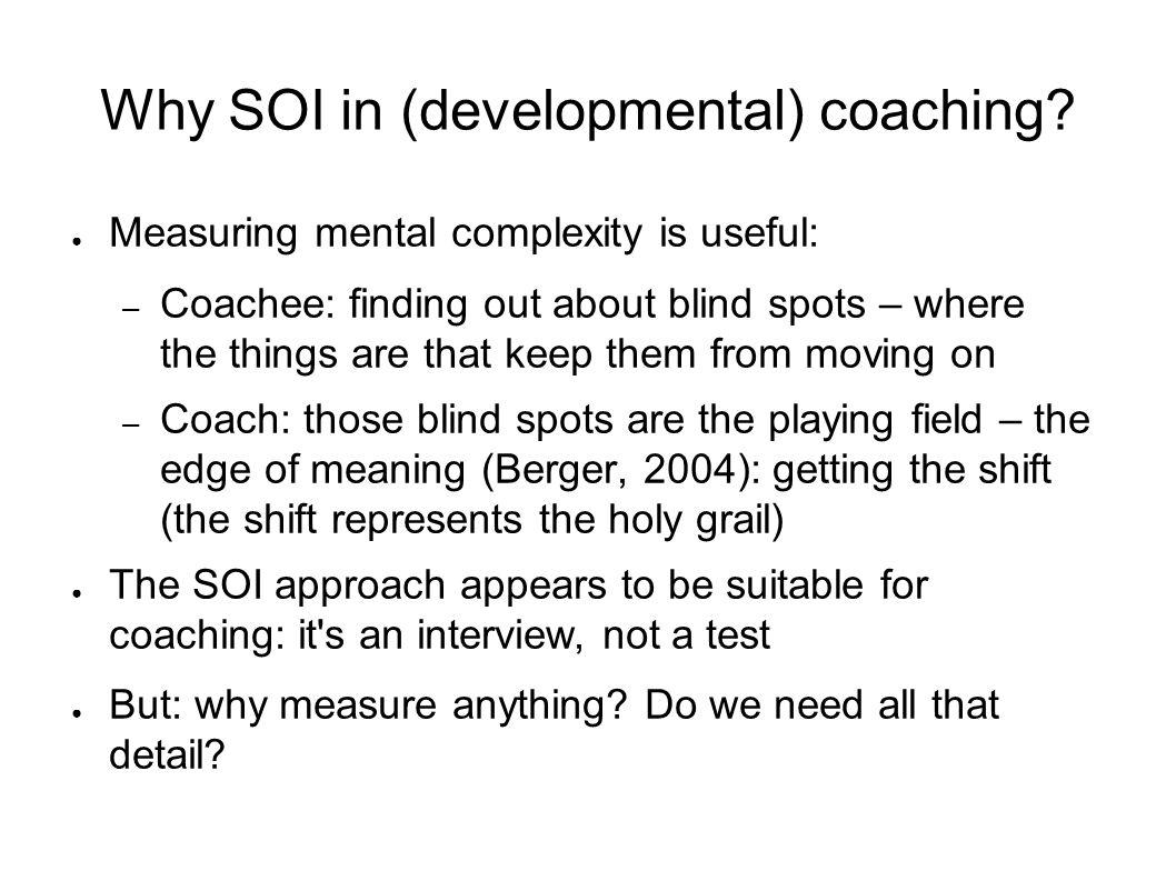 Why SOI in (developmental) coaching