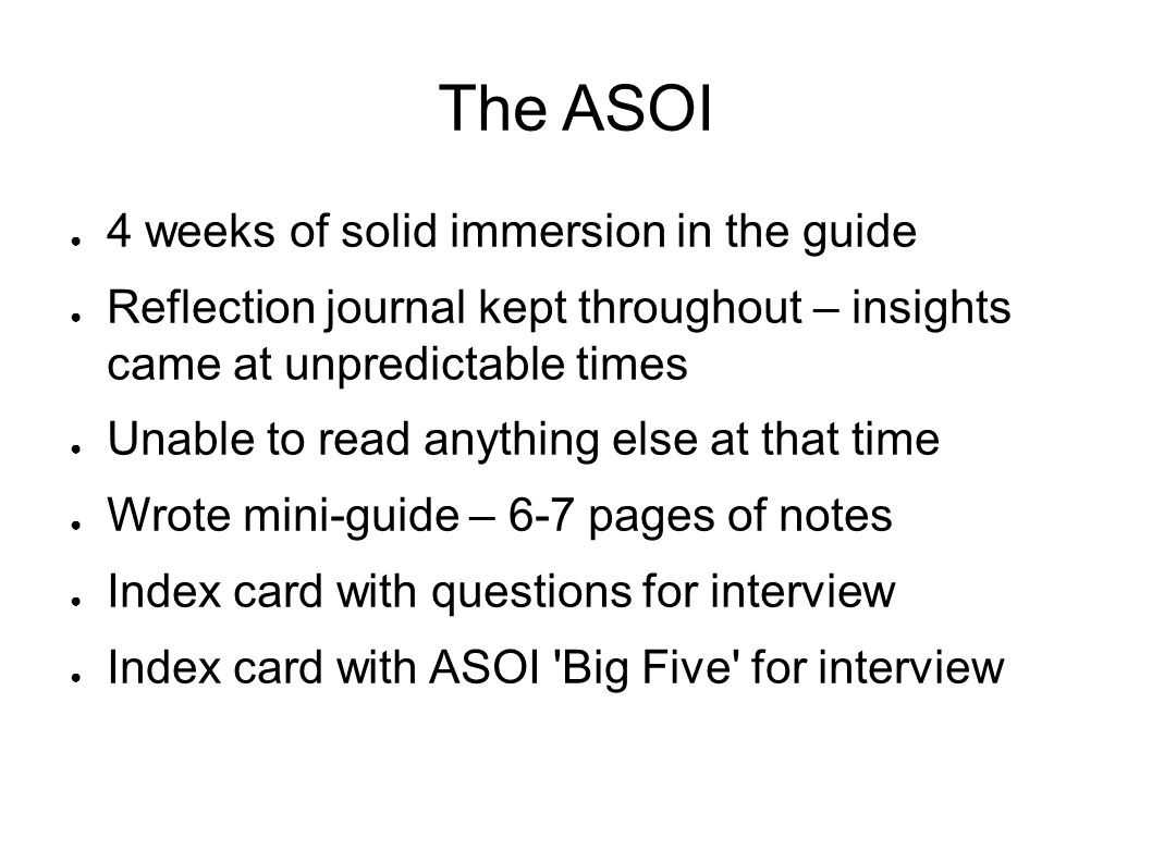 The ASOI 4 weeks of solid immersion in the guide