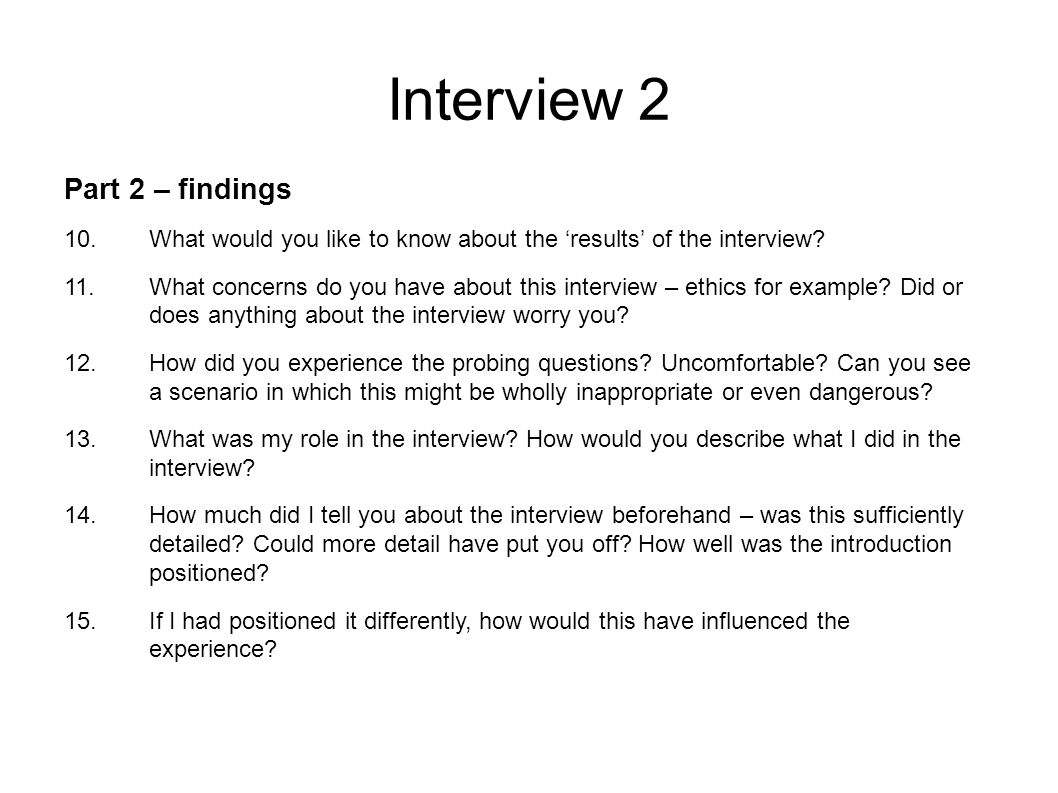 Interview 2 Part 2 – findings