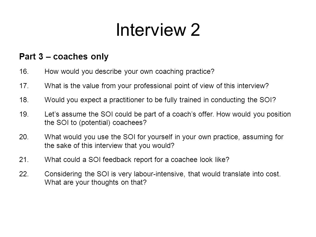 Interview 2 Part 3 – coaches only