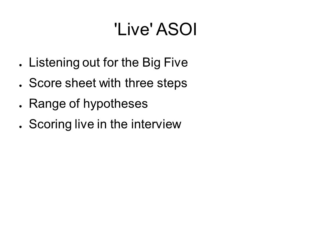 Live ASOI Listening out for the Big Five
