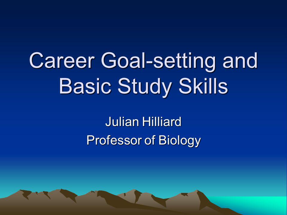 Career Goal-setting and Basic Study Skills
