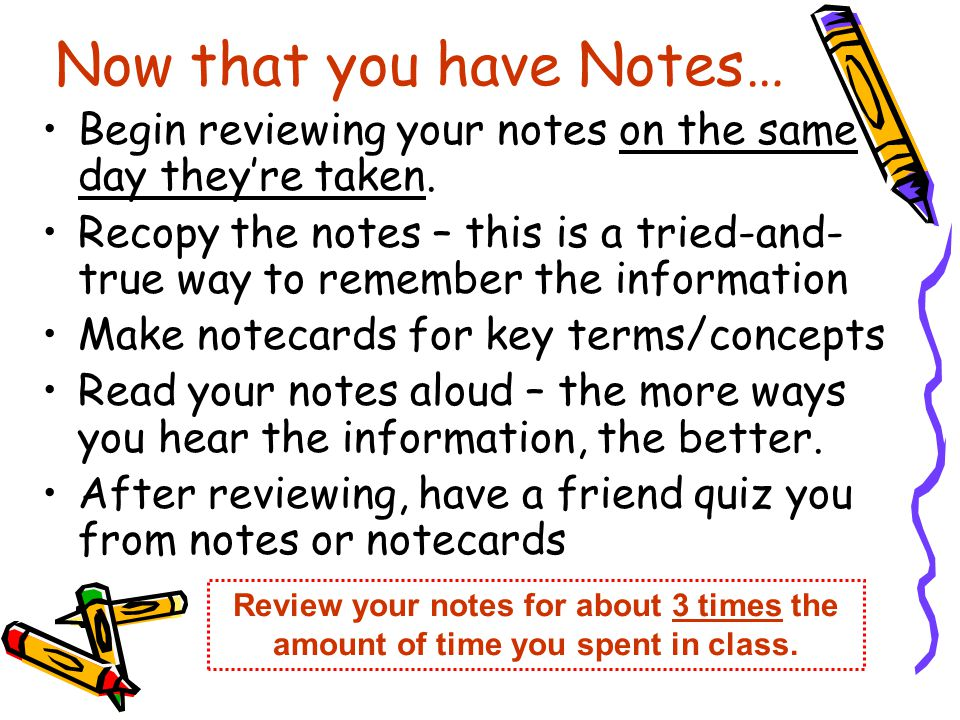Now that you have Notes…