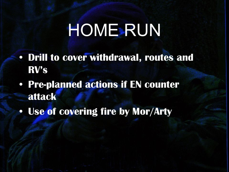 HOME RUN Drill to cover withdrawal, routes and RV's