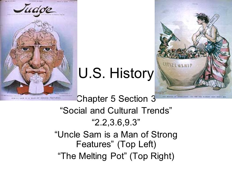 U.S. History Chapter 5 Section 3 Social and Cultural Trends