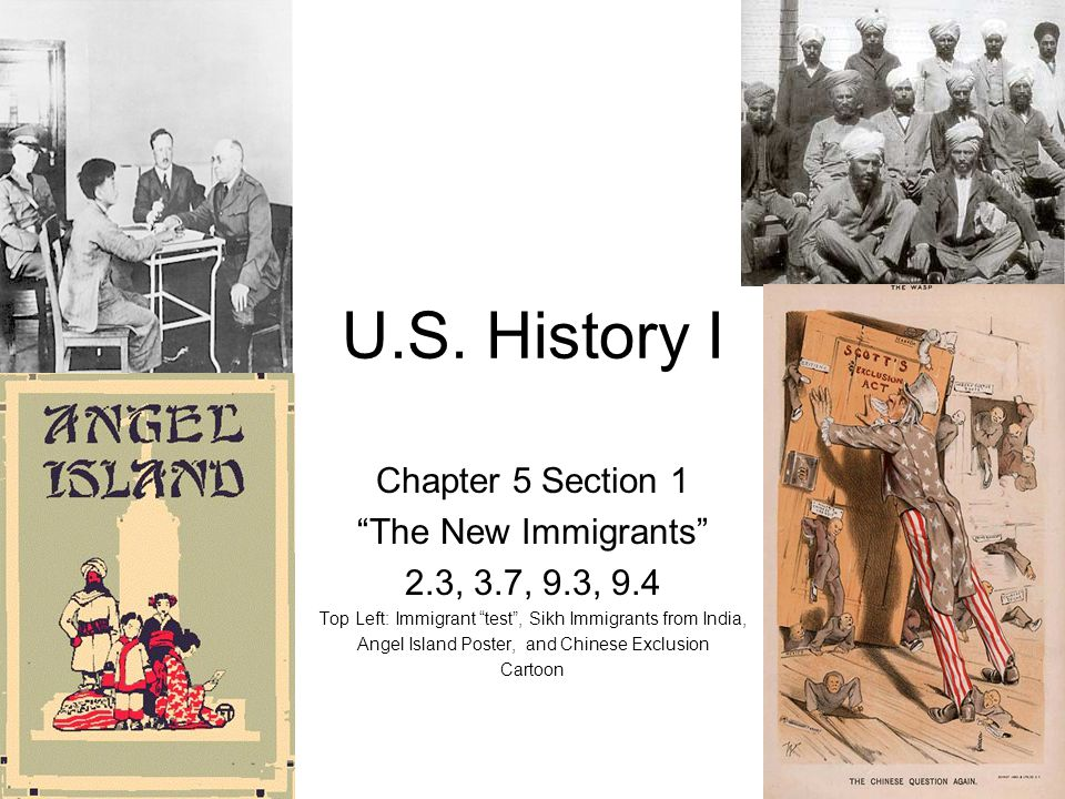 U.S. History I Chapter 5 Section 1 The New Immigrants