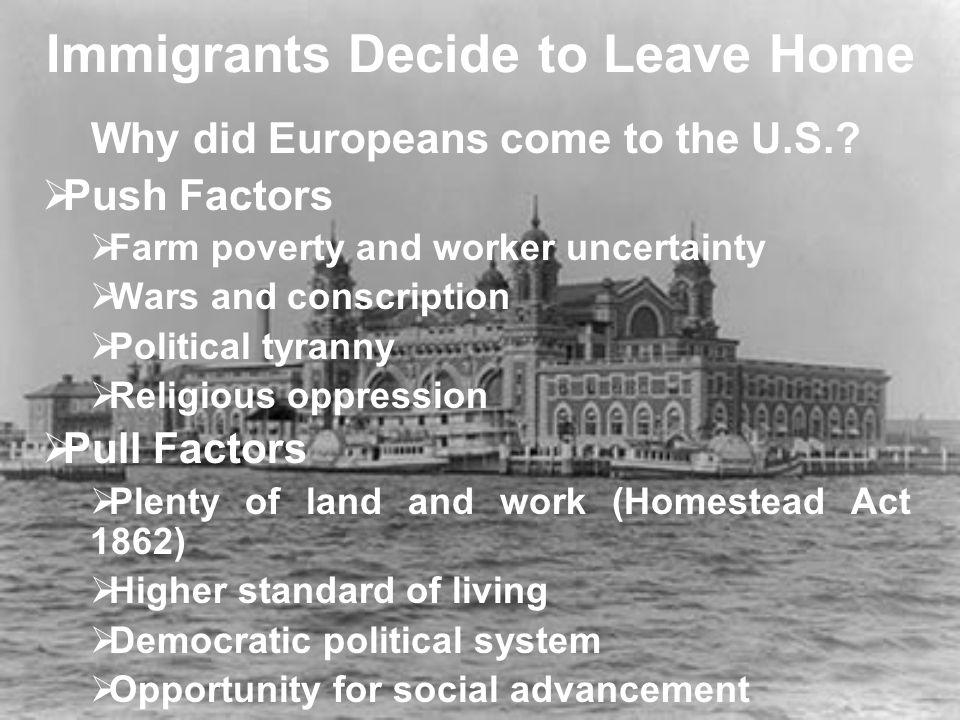 Immigrants Decide to Leave Home