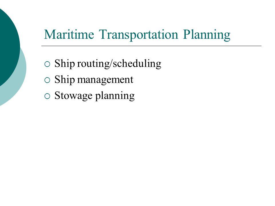 Maritime Transportation Planning