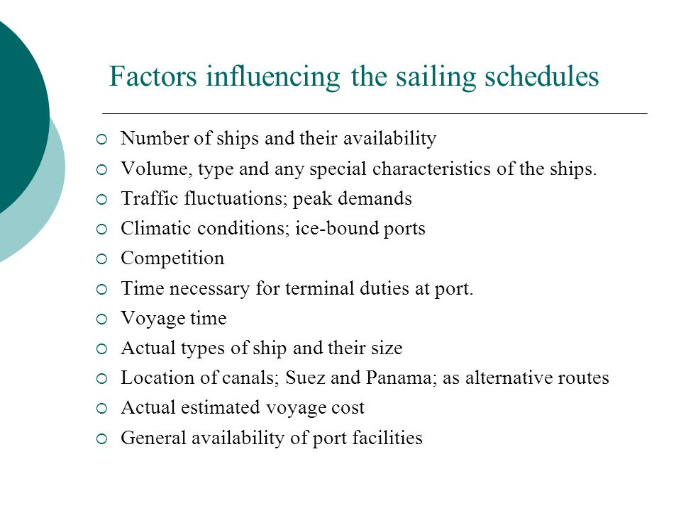 Factors influencing the sailing schedules