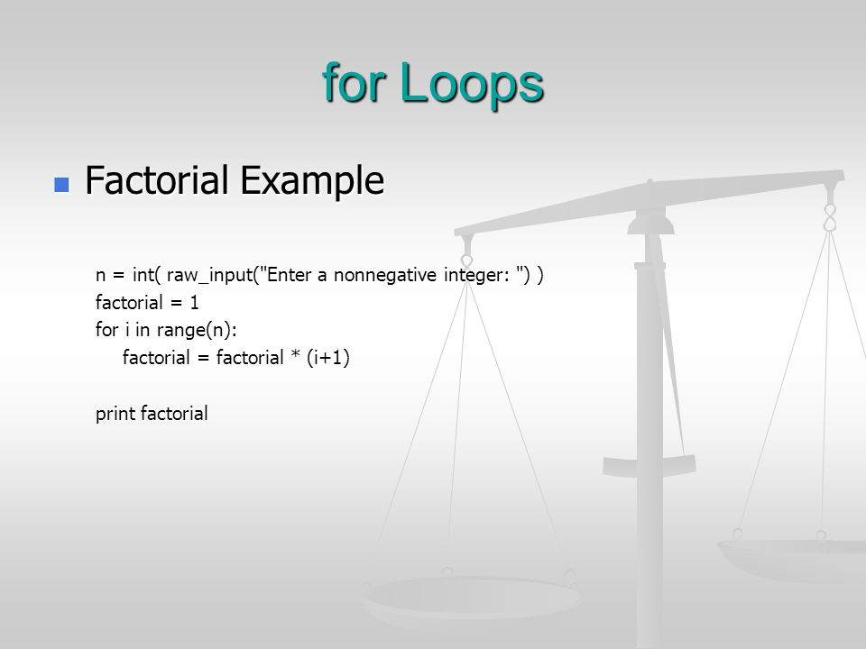for Loops Factorial Example