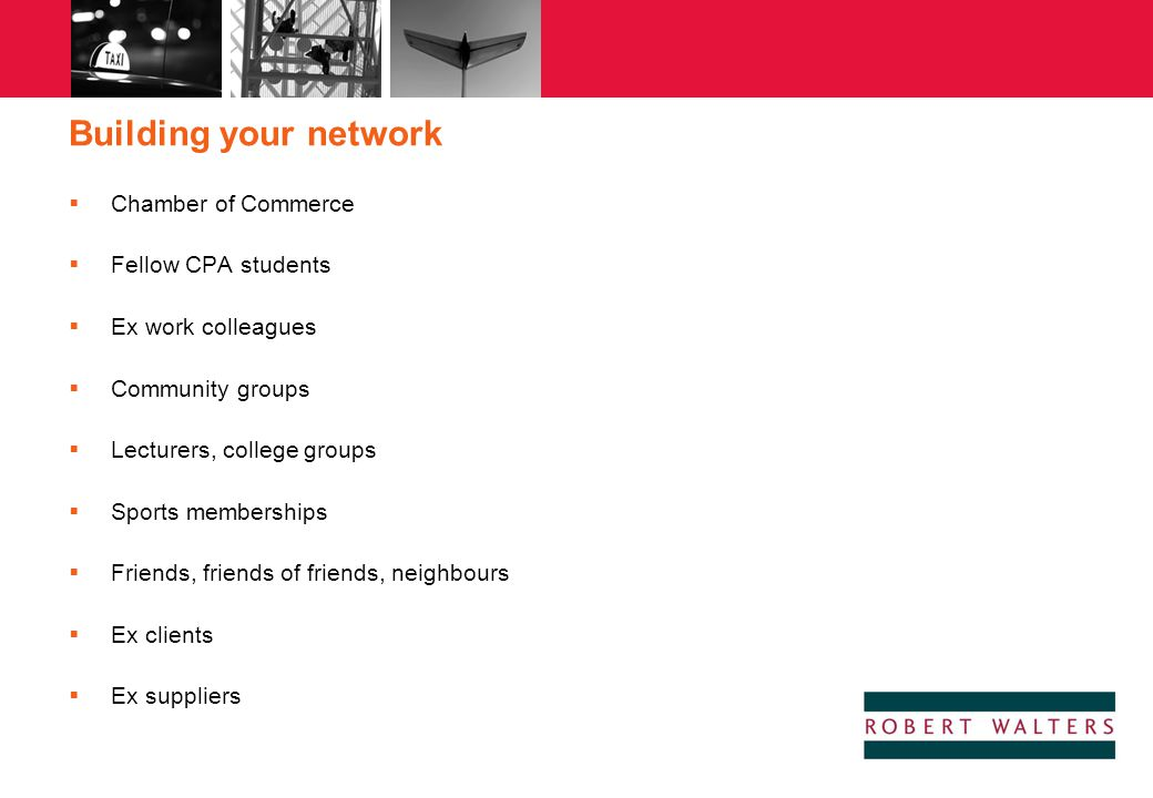 Building your network Chamber of Commerce Fellow CPA students