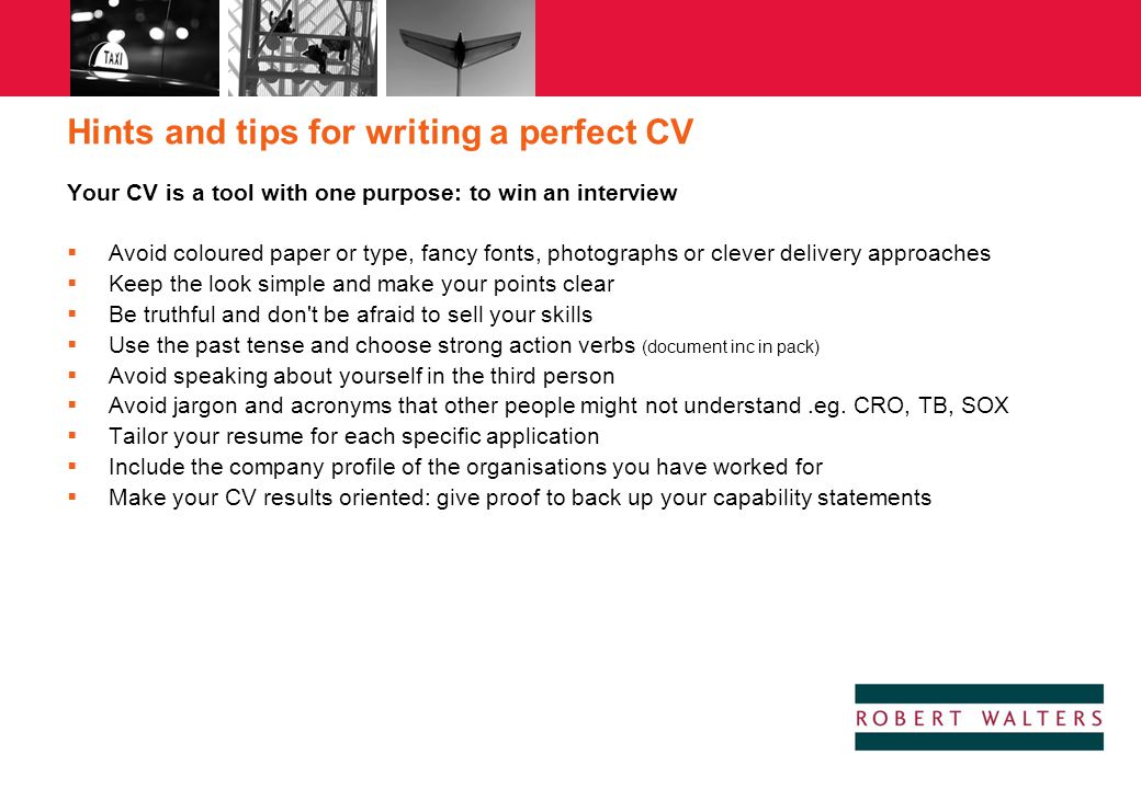 Hints and tips for writing a perfect CV