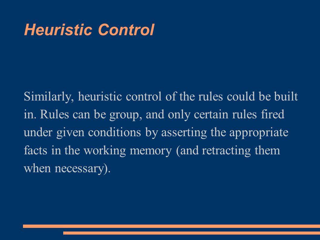 Heuristic Control