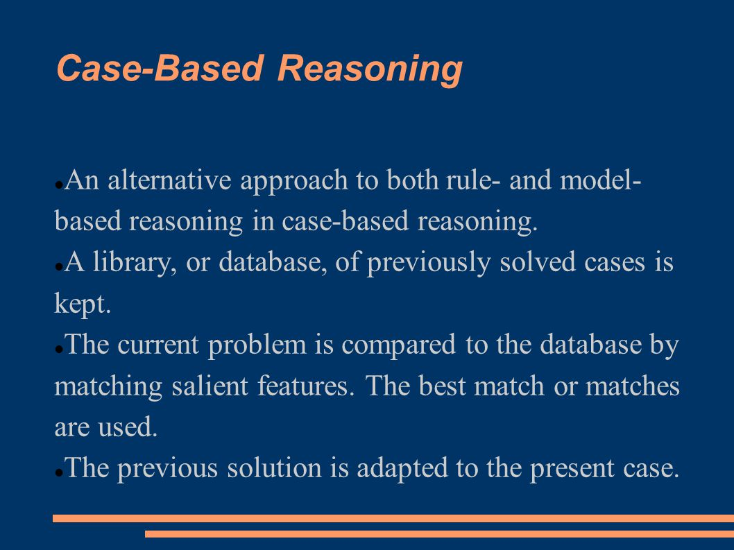 Case-Based Reasoning An alternative approach to both rule- and model-based reasoning in case-based reasoning.