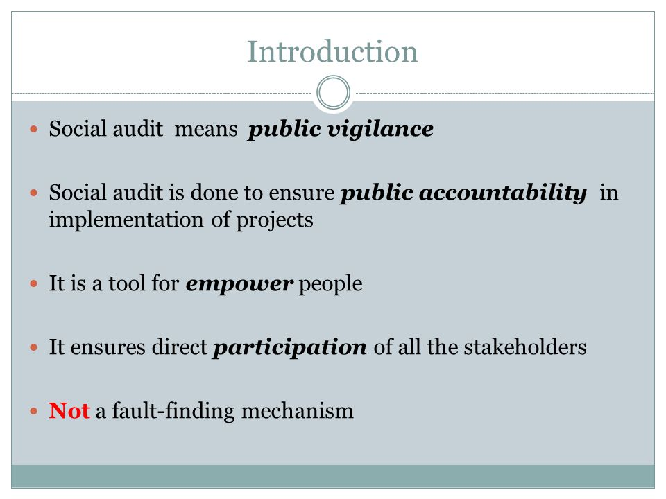 Introduction Social audit means public vigilance