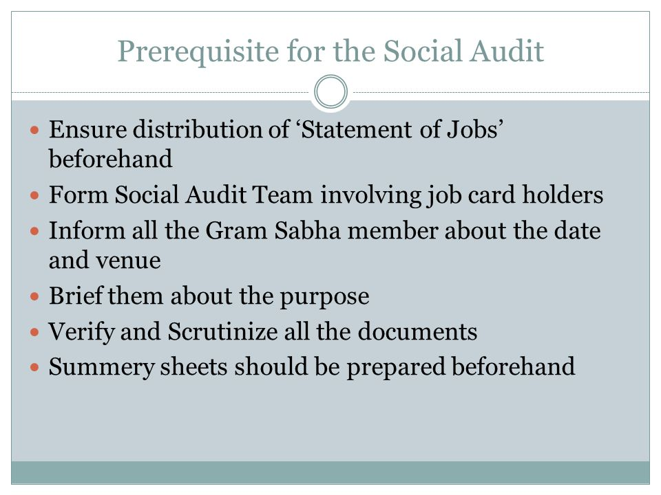 Prerequisite for the Social Audit