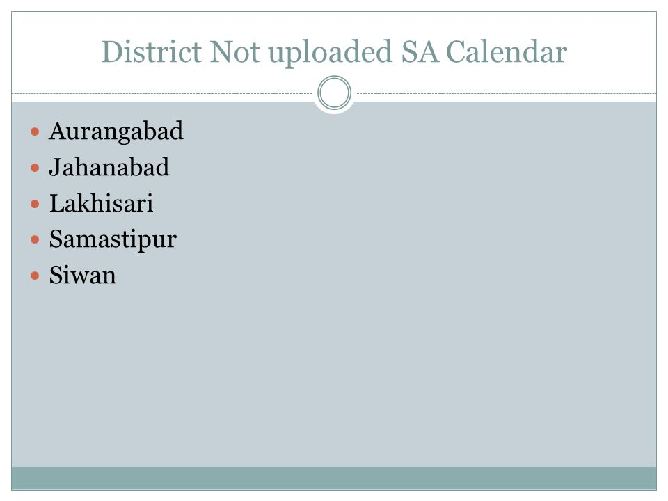 District Not uploaded SA Calendar
