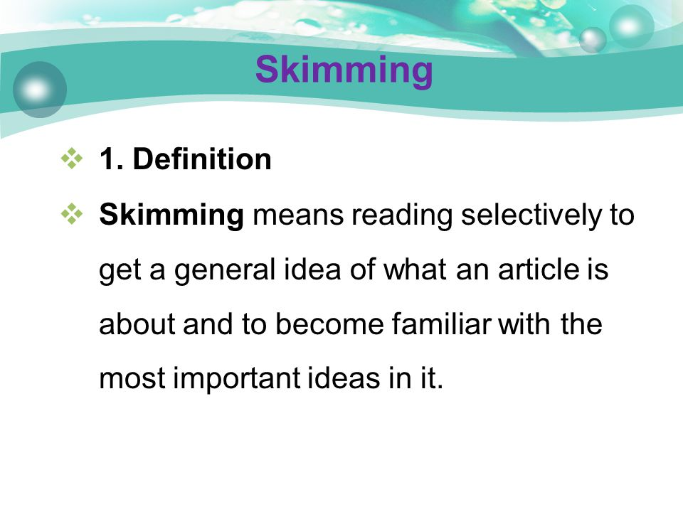 Skimming 1. Definition.