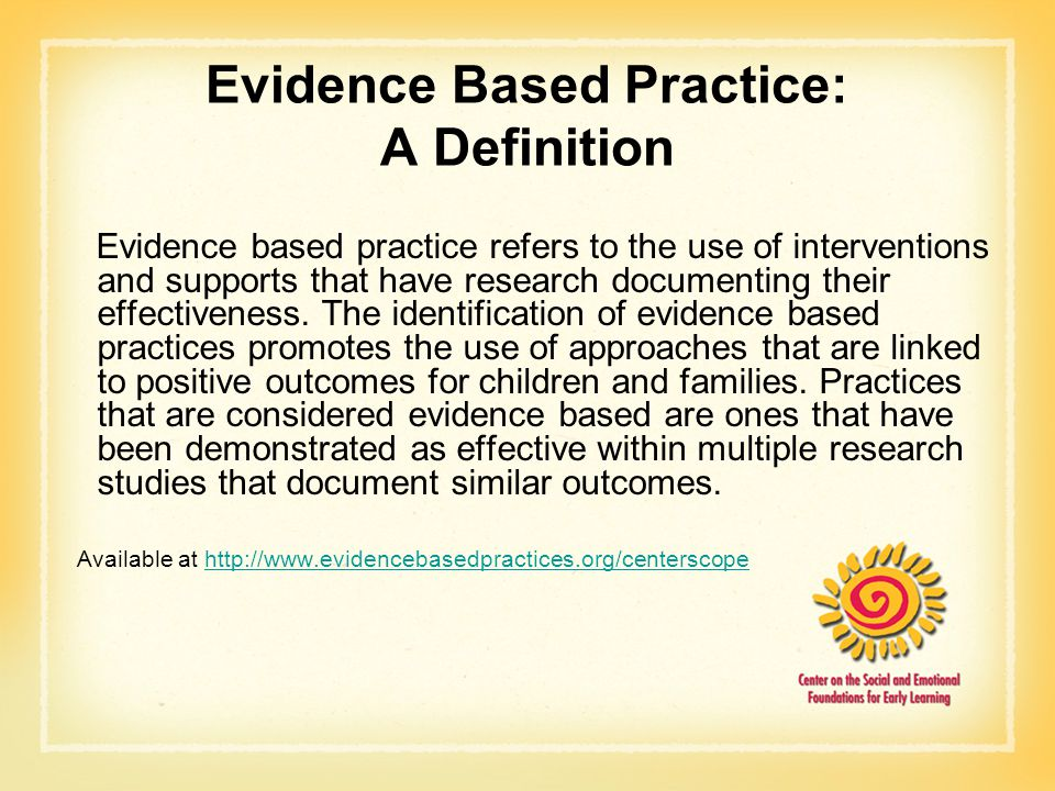 Evidence Based Practice: A Definition