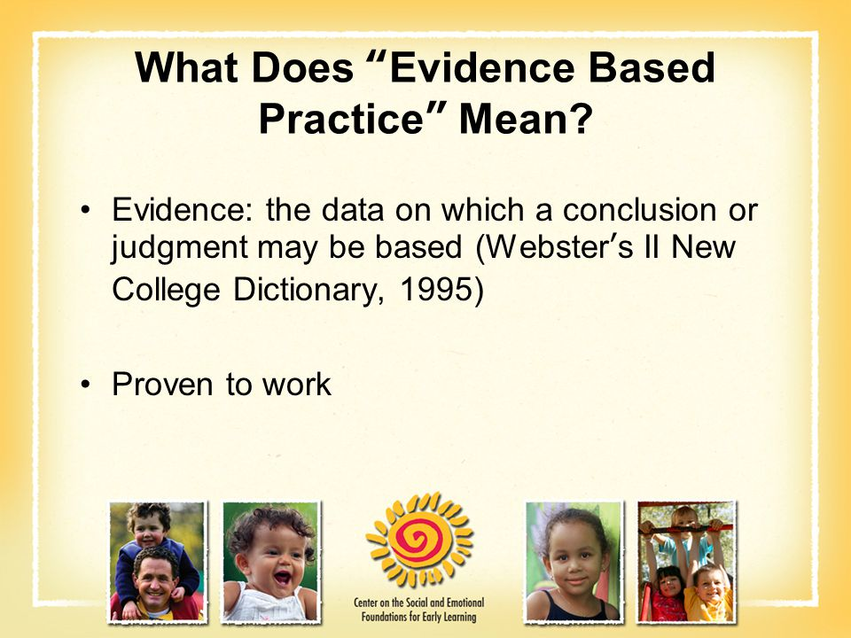 What Does Evidence Based Practice Mean