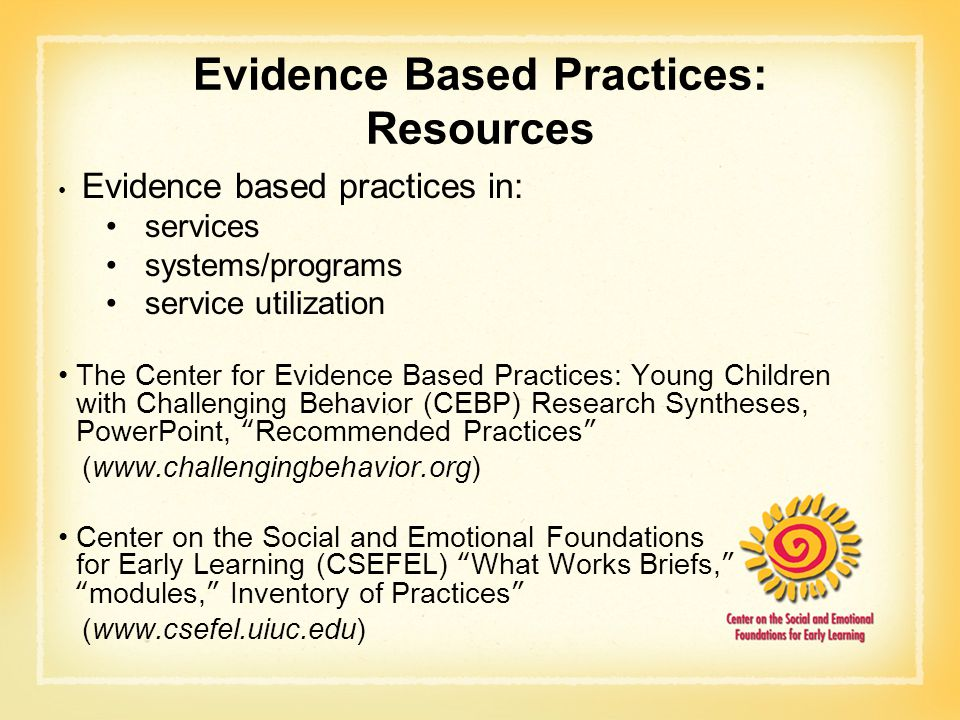 Evidence Based Practices: Resources