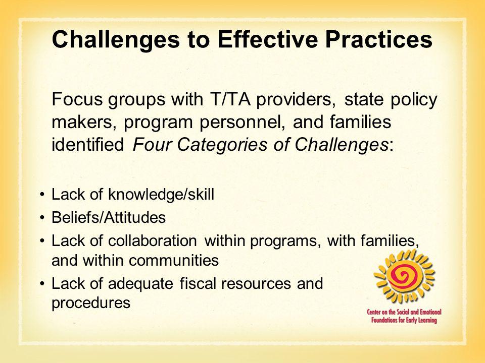 Challenges to Effective Practices