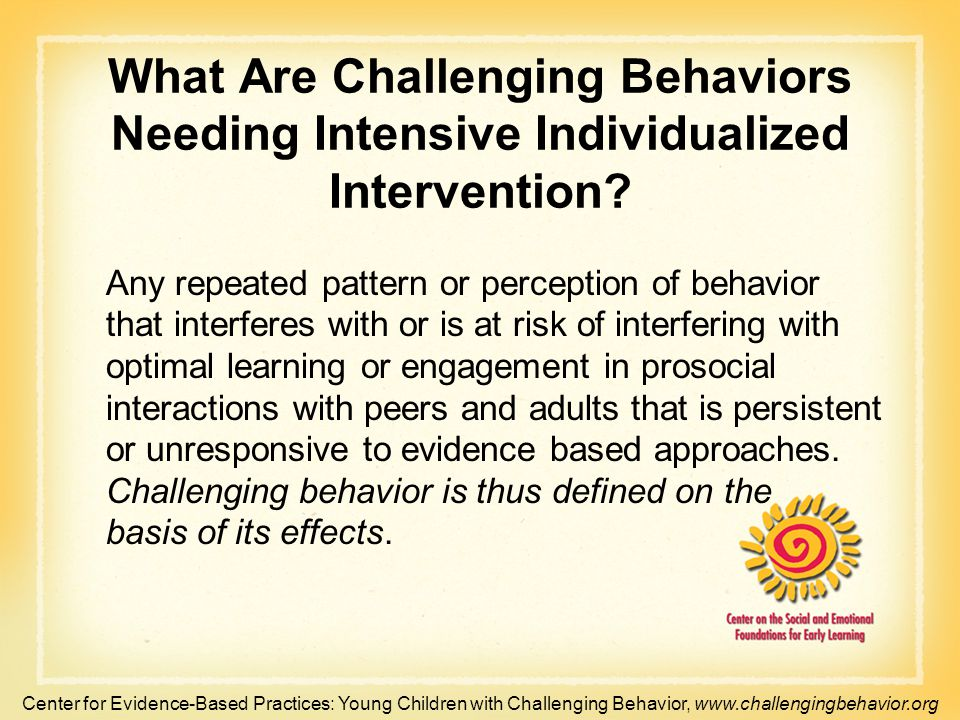 What Are Challenging Behaviors Needing Intensive Individualized Intervention