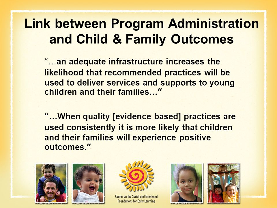Link between Program Administration and Child & Family Outcomes