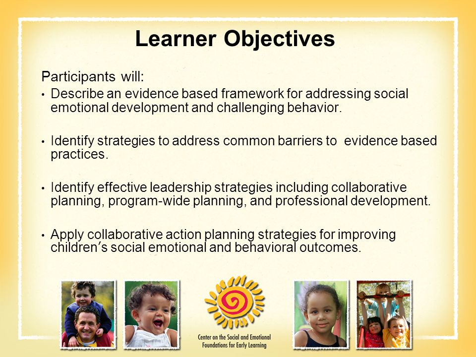 Learner Objectives Participants will: