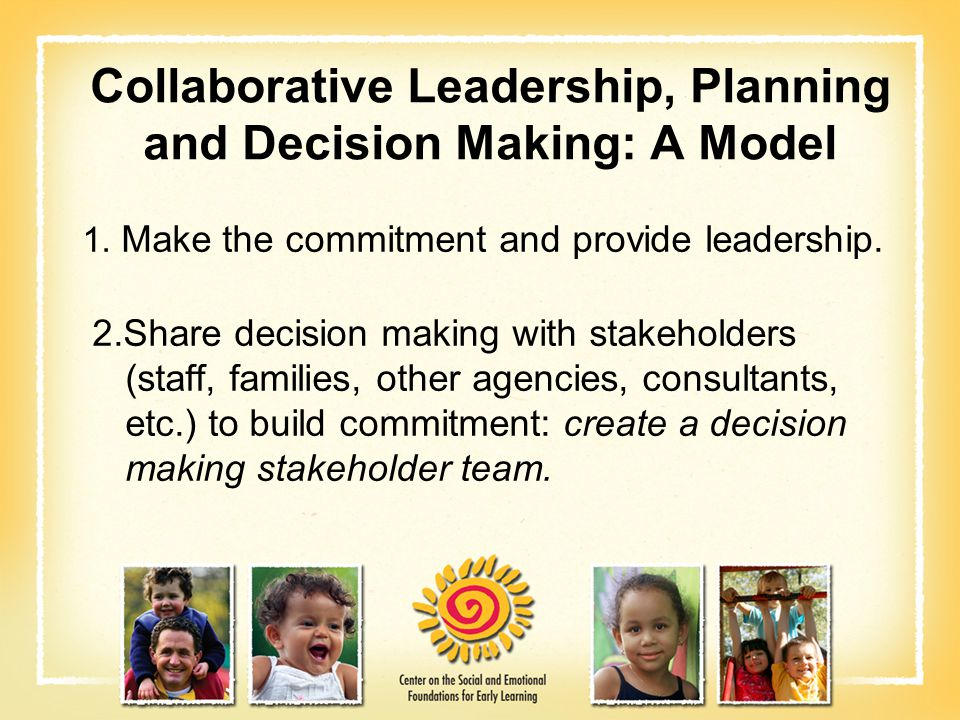 Collaborative Leadership, Planning and Decision Making: A Model