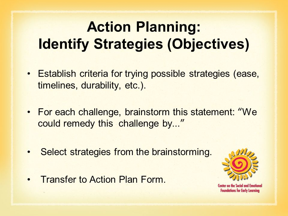 Action Planning: Identify Strategies (Objectives)