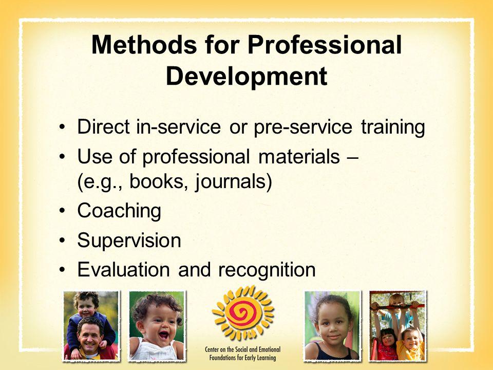 Methods for Professional Development